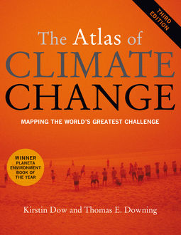 The Atlas of Climate Change, Kirstin Dow, Taylor Downing