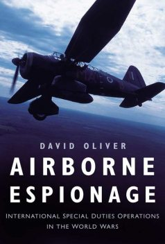 Airborne Espionage, David Oliver