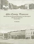Giles County, Tennessee: History Revealed Through Biographical and Genealogical Sketches of its Ancestors, M.Secrist