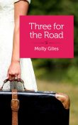 Three for the Road, Molly Giles