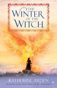 The Winter of the Witch, Katherine Arden