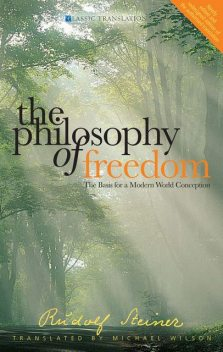 The Philosophy of Freedom, Rudolf Steiner