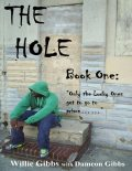 The Hole: Book One, Dameon Gibbs, Willie Gibbs