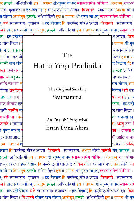 The Hatha Yoga Pradipika (Translated), Svatmarama