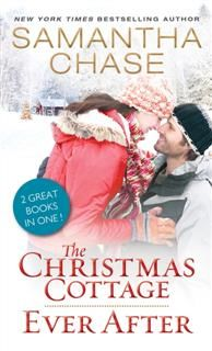 Christmas Cottage / Ever After, Samantha Chase