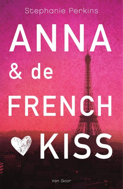 Anna & de French kiss, Stephanie Perkins
