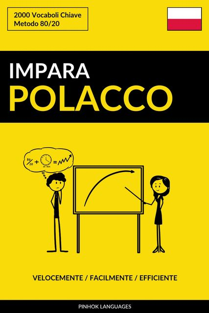 Impara il Polacco – Velocemente / Facilmente / Efficiente, Pinhok Languages