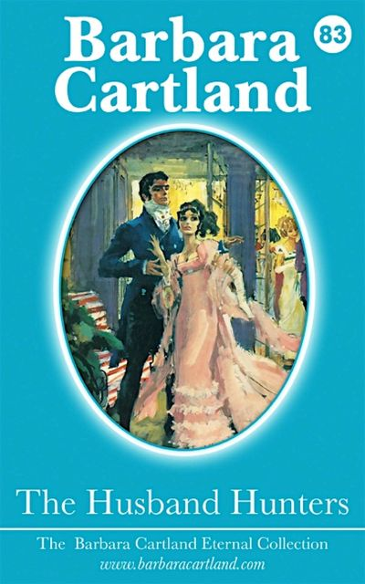 The Husband Hunters, Barbara Cartland