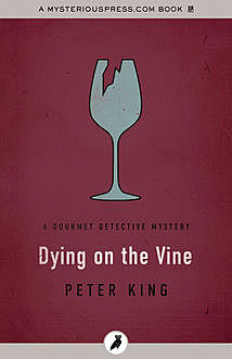 Dying on the Vine, Peter King