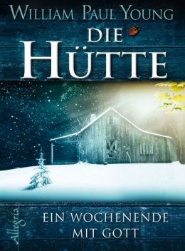 Die Hütte, William Young