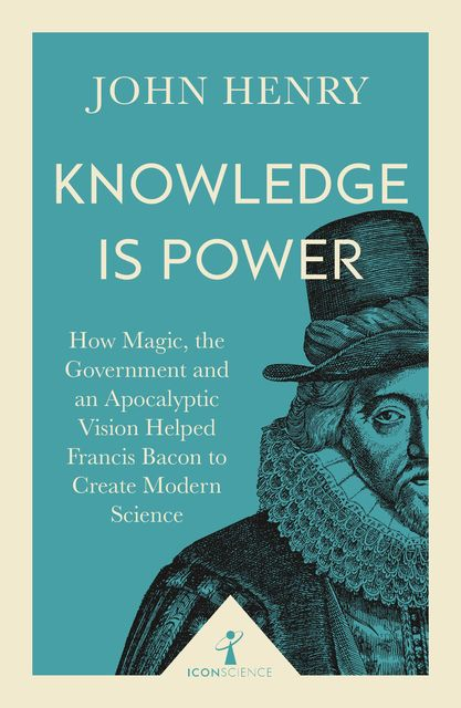 Knowledge is Power (Icon Science), John Henry