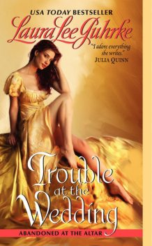 Trouble at the Wedding, Laura Lee Guhrke