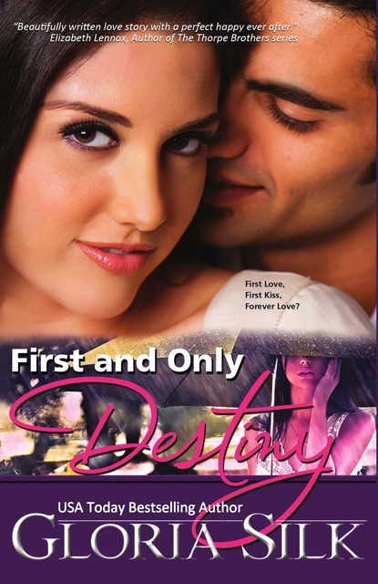 First and Only Destiny, Gloria Silk
