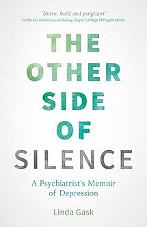 The Other Side of Silence, Linda Gask
