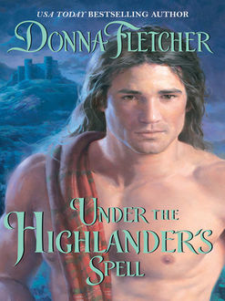 Under the Highlander's Spell, Donna Fletcher