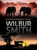 Elefanternes sang, Wilbur Smith