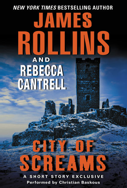 City of Screams, James Rollins, Rebecca Cantrell