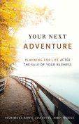 Your Next Adventure, John Weeks, Jim Fitts, Marshall Rowe