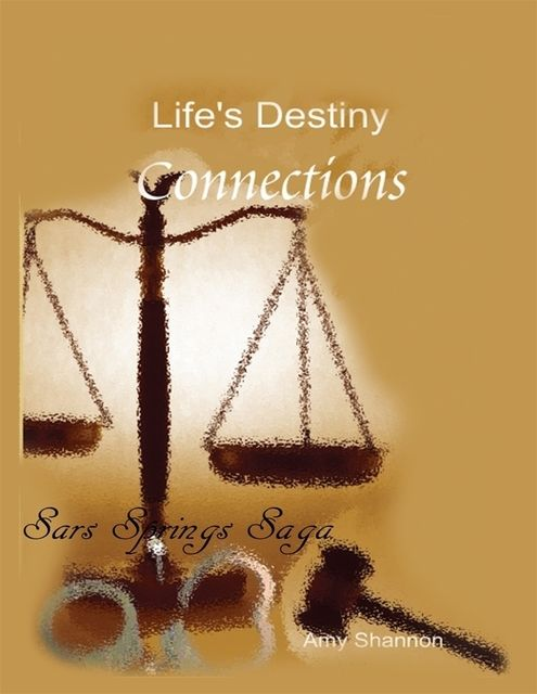 Life's Destiny: Connections, Amy Shannon
