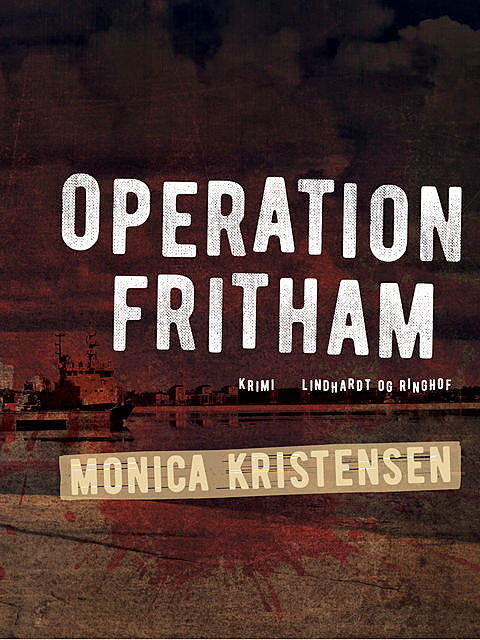 Operation Fritham, Monica Kristensen