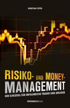 Risiko- und Money-Management, Sebastian Steyer