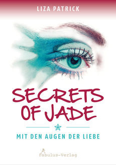 Secrets of Jade, Liza Patrick