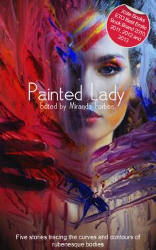 Painted Lady, Alcamia Payne, Izzy French, Beverly Langland, Kitti Bernetti, Amelia Fox