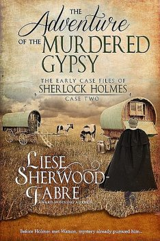 The Adventure of the Murdered Gypsy, Liese Sherwood-Fabre