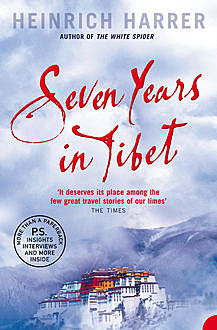 Seven Years in Tibet, Heinrich Harrer