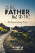 As The Father Has Sent Me, Rod Culbertson