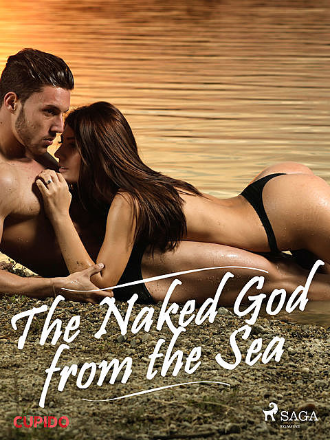 The Naked God from the Sea, – Cupido