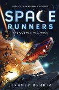 Space Runners #3: The Cosmic Alliance, Jeramey Kraatz