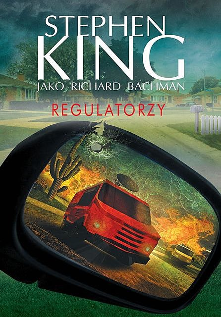 Regulatorzy, Stephen King