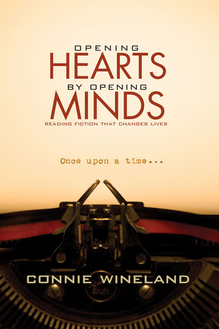 Opening Hearts by Opening Minds, Connie Wineland