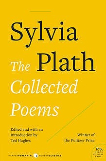 The Collected Poems, Sylvia Plath