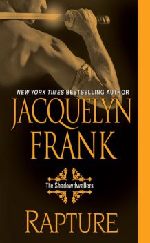 Rapture: The Shadowdwellers, Jacquelyn Frank