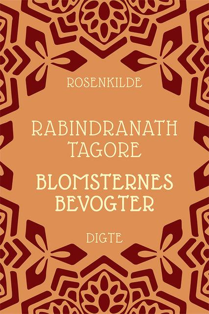 Blomsternes bevogter, Rabindranath Tagore