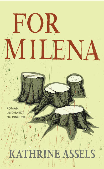 For Milena, Kathrine Assels