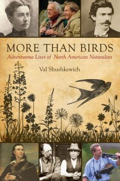 More Than Birds, Val Shushkewich