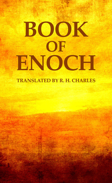 The book of Enoch, Various Authors