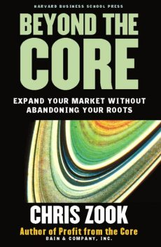 Beyond the Core, Chris Zook