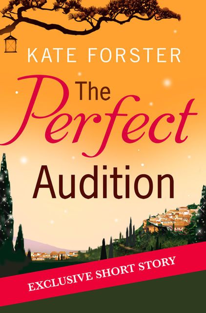 The Perfect Audition, Kate Forster