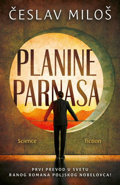 Planine Parnasa – Science fiction, Česlav Miloš