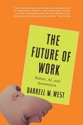 The Future of Work, Darrell M. West