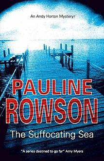 The Suffocating Sea, Pauline Rowson