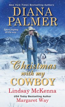 Christmas with My Cowboy, Diana Palmer, Lindsay McKenna, Margaret Way