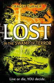 Lost In the Swamp of Terror, Tracey Turner