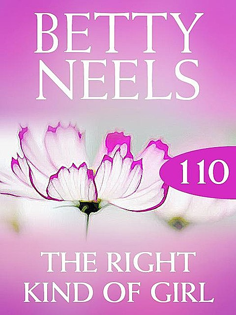 The Right Kind of Girl, Betty Neels