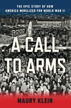 A Call to Arms, Maury Klein