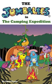 The Jumbalees in the Camping Expedition, Chris Evans